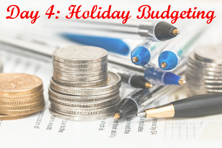 Day 4: Holiday Budgeting