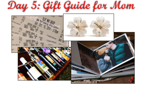 Day 5: Gift Guide - Mom